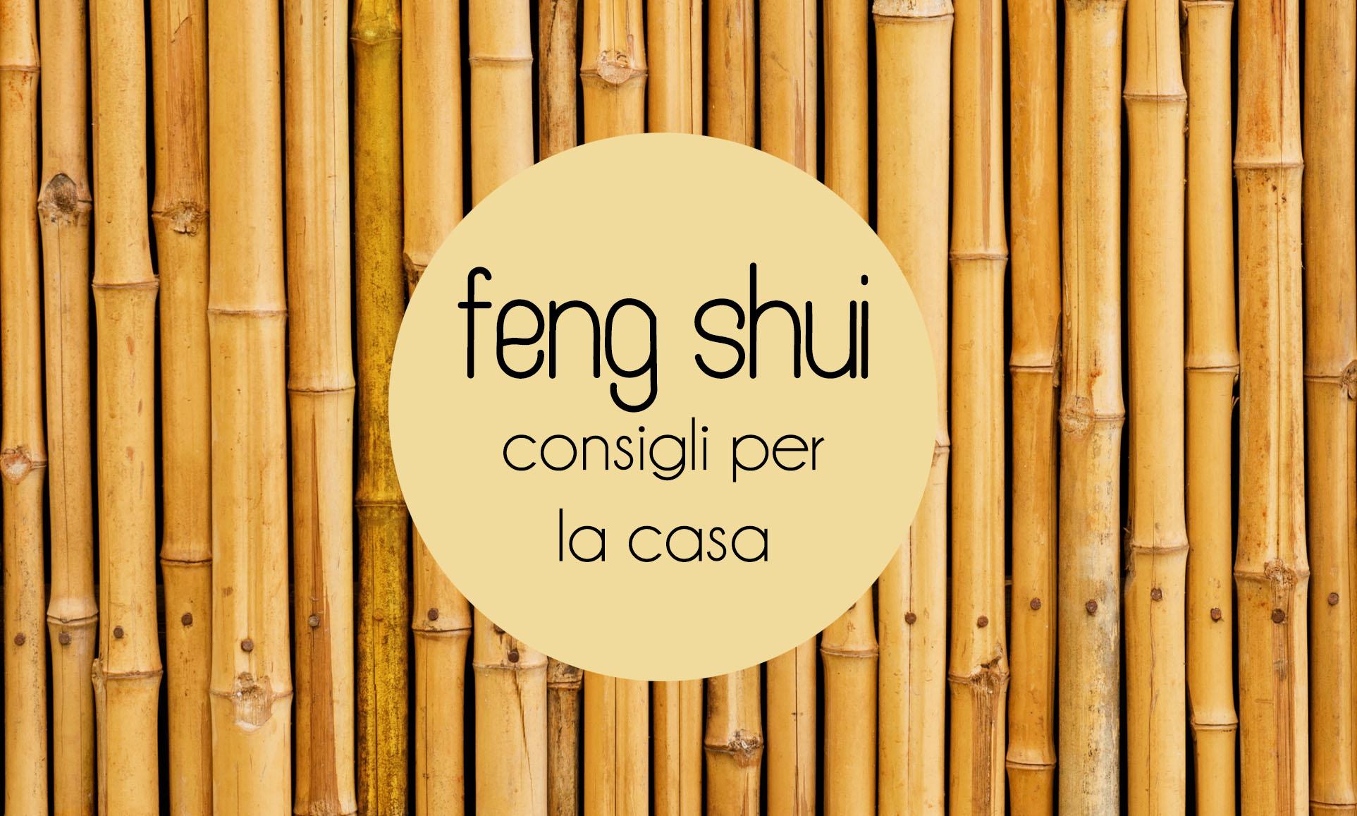 Feng shui consigli per arredare casa - Consigli per ristrutturare casa ...
